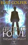 Seria e librave për fëmijë dhe të rinj Artemis Fowl nga Shtëpia Botuese Dudaj