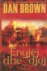 Engjej dhe Djaj, Dan Braun Brown