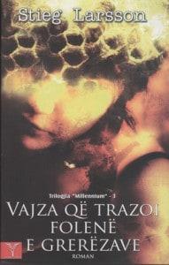 Vajza qe trazoi folene, Stieg Larsson (kopertina)