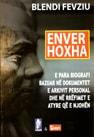 Enver Hoxha biografi e dokumentuar, Blendi Fevziu (foto)