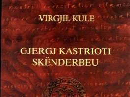 Gjergj Kastrioti Skenderbeu - Kryqtari i fundit, Virgjil Kule (foto)