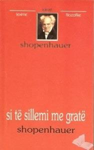 Si te sillemi me grate, Arthur Shopenhauer