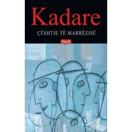 Ceshtje te marrezise, Ismail Kadare