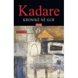 Kronike ne gure, Ismail Kadare