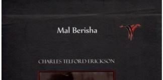 Charles Telford Erickson, jeta dhe vepra per Shqiperine dhe ne Shqiperi, Mal Berisha