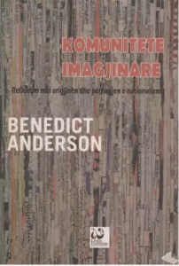 Komunitete imagjinare Benedict Anderson