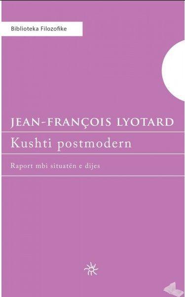 Kushti postmodern, Jean-Francois Lyotard