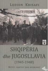 Shqipëria dhe Jugosllavia (1945-1948), Ledion Krisafi