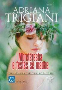 Mbretëresha e festës së madhe, Adriana Trigiani