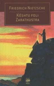 Kështu foli Zarathustra, Friedrich Nietzsche