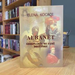 Albanët, Shqipëtarët me...