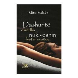 Dashurite e medha nuk veshin fustan nuserie, Mitsi Valaka