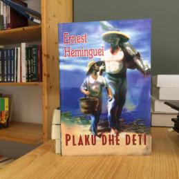 Plaku dhe deti, Ernest...
