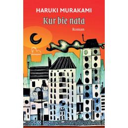 Kur bie nata, Haruki Murakami