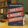 Shkalla magjike drejt suksesit, Napoleon Hill