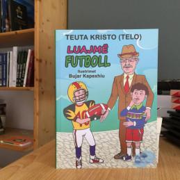 Luajmë futboll, Teuta...
