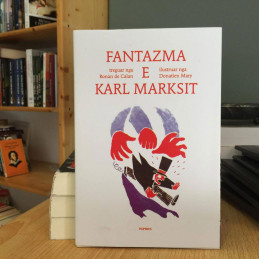 Fantazma e Karl Marksit,...