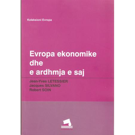 Evropa ekonomike dhe e ardhmja e saj, Letessier, Silvano, Soin