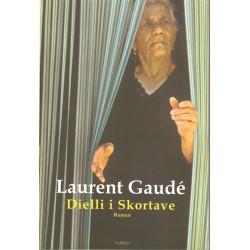 Dielli i Skortave, Laurent Gaude