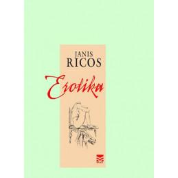 Erotika, Janis Ricos,...