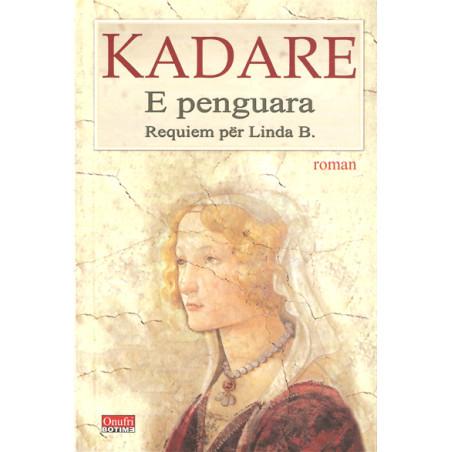 E penguara, Requiem per Linda B. Ismail Kadare