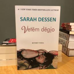 Vetëm dëgjo, Sarah Dessen