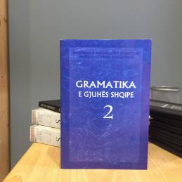Gramatika e gjuhës shqipe,...