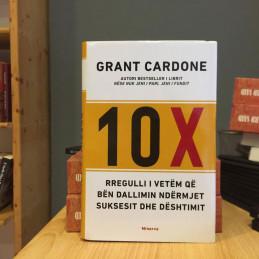 10X: rregulli i vetëm që...