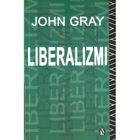 Liberalizmi, John Gray