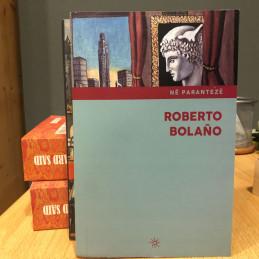 Në parantezë, Roberto Bolano