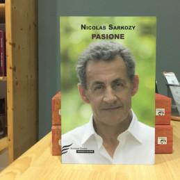 Pasione, Nicolas Sarkozy