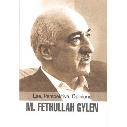 Ese, Perspektiva, Opinione, M. Fethullah Gylen