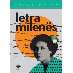 Letra Milenës, Franz Kafka