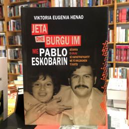 Jeta dhe burgu im me Pablo...