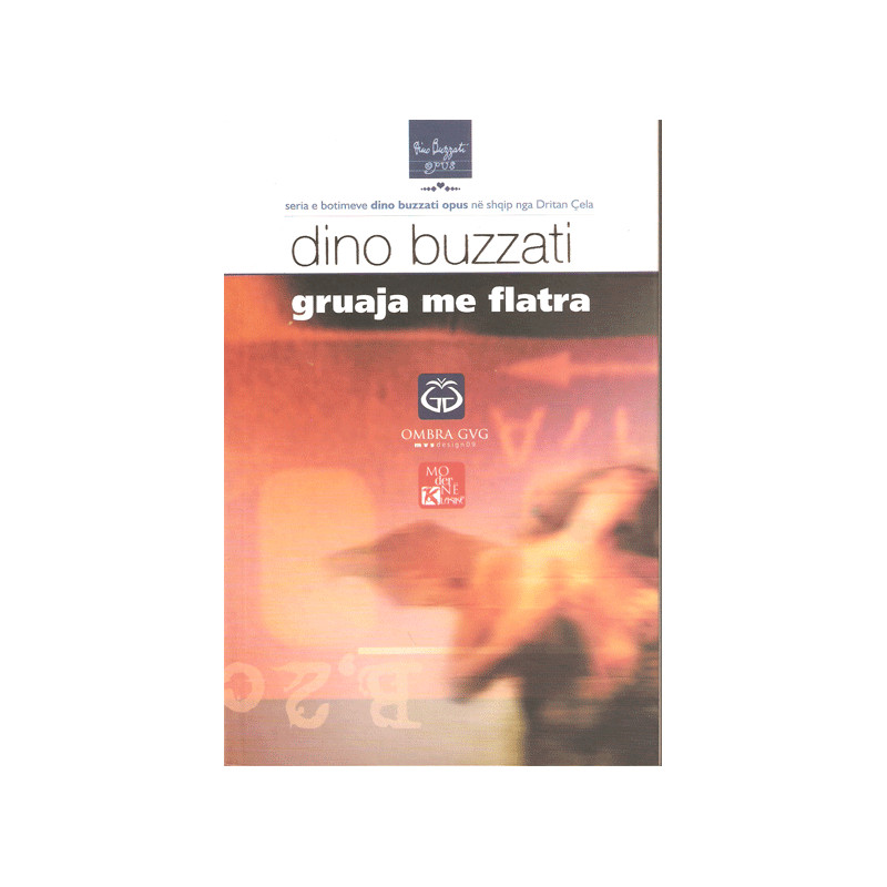 Gruaja me flatra, Dino Buzzati