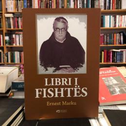 Libri i Fishtës, Ernest Marku