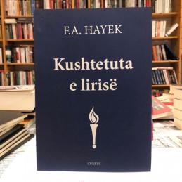 Kushtetuta e lirisë, F. A. Hayek