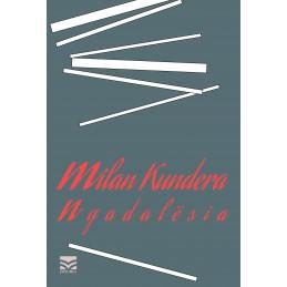 Ngadalësia, Milan Kundera
