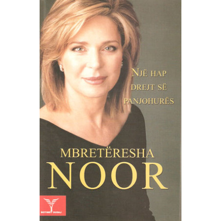 Nje hap drejt se panjohures, Mbreteresha Noor