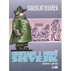 Ushtari i mire Shvejk, vol. 1, Jaroslav Hashek