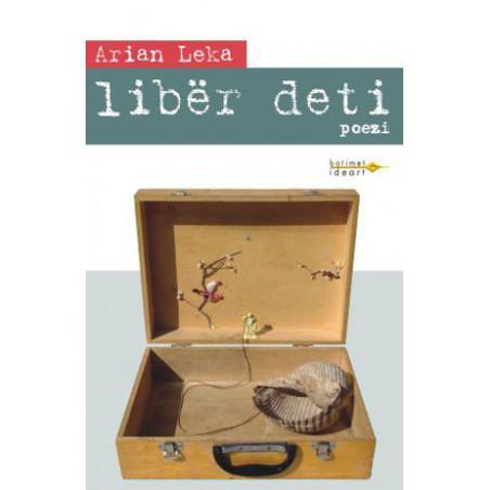 Liber deti, Arian Leka