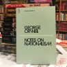 Notes on nationalism, George Orwell