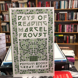 Days of reading, Marcel Proust