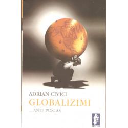 Globalizimi Ante Portas, Adrian Civici