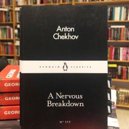 A nervous breakdown, Anton...