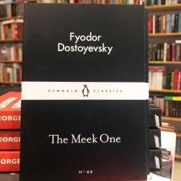 The meek one, Fyodor...