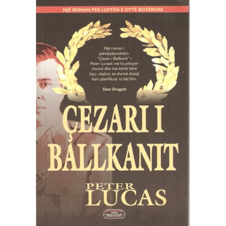 Cezari i Ballkanit, Peter Lucas