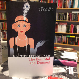 The Beautiful and Damned,...