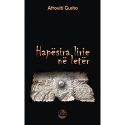 Hapesira lirie ne leter, Afroviti Gusho