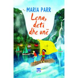 Lena, deti dhe unë, Maria Parr